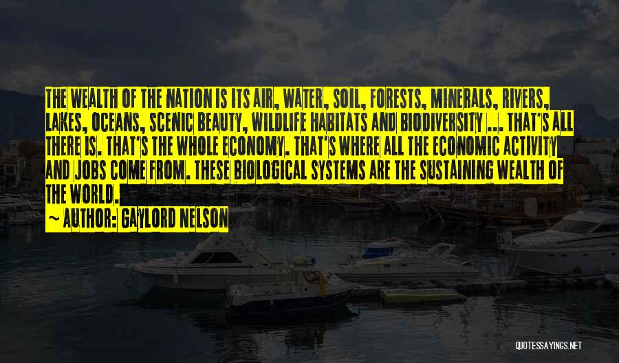 Ocean Water Quotes By Gaylord Nelson