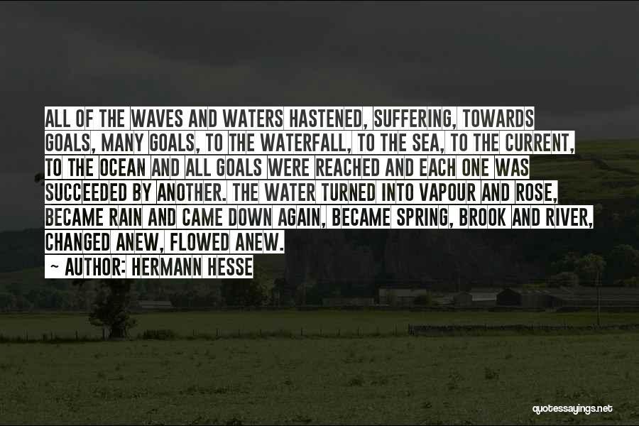 Ocean Water Quotes By Hermann Hesse