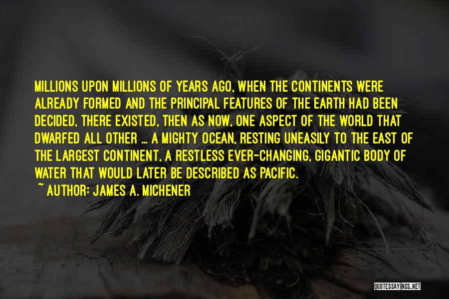Ocean Water Quotes By James A. Michener