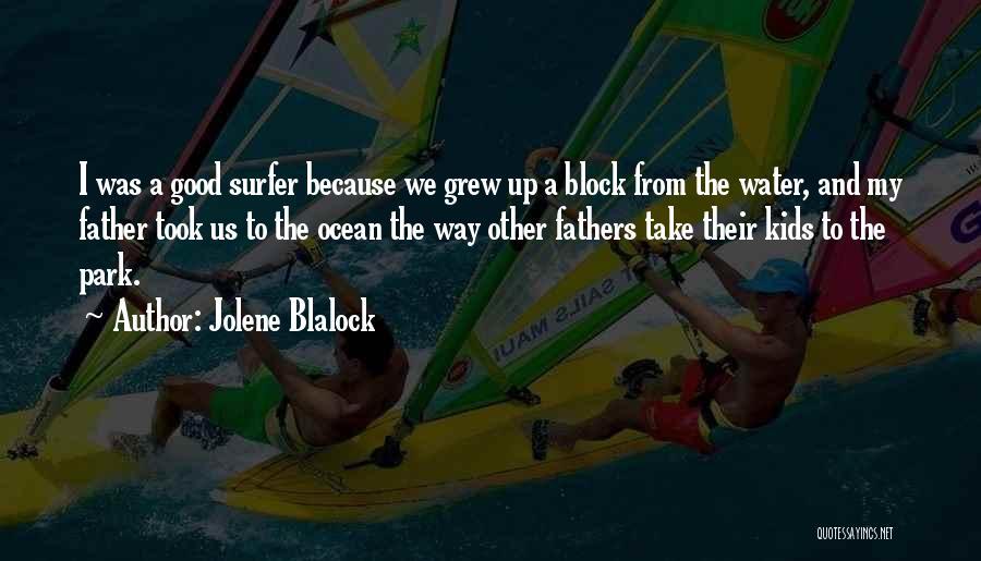 Ocean Water Quotes By Jolene Blalock