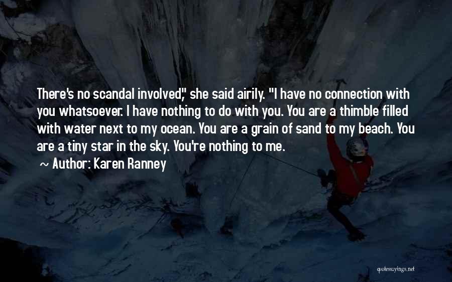 Ocean Water Quotes By Karen Ranney