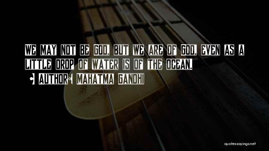 Ocean Water Quotes By Mahatma Gandhi
