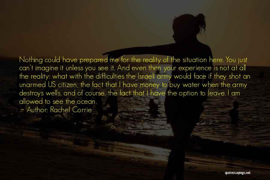 Ocean Water Quotes By Rachel Corrie