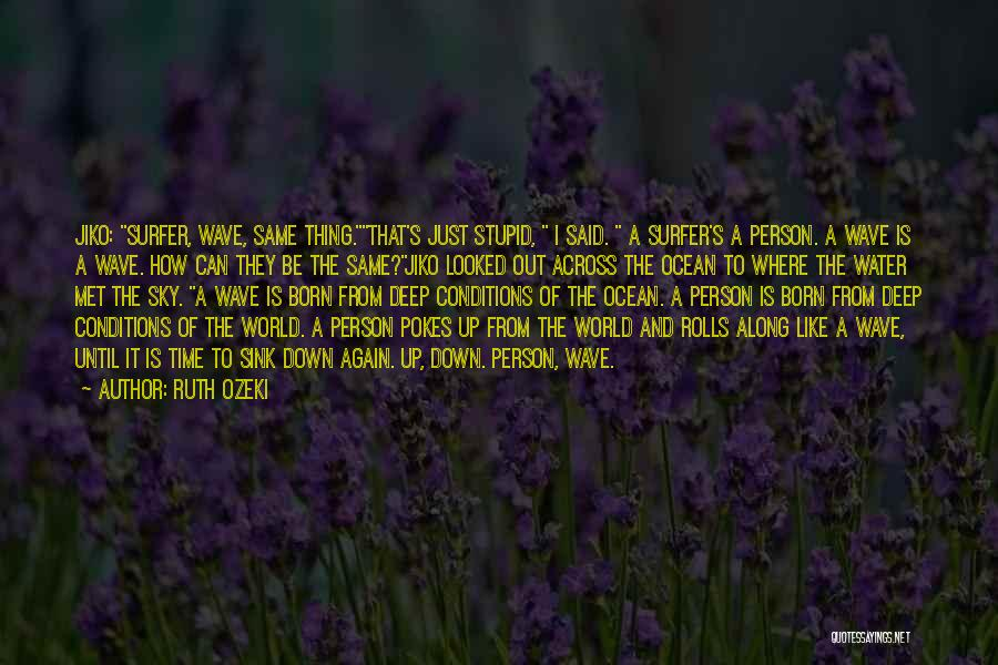 Ocean Water Quotes By Ruth Ozeki