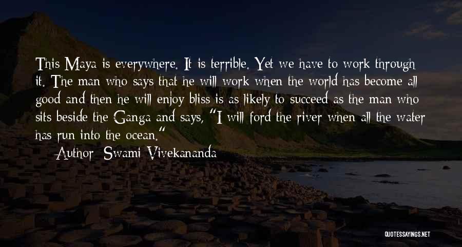 Ocean Water Quotes By Swami Vivekananda