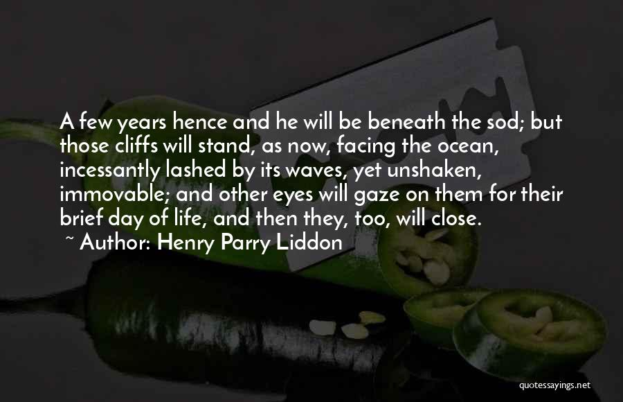 Ocean Waves Quotes By Henry Parry Liddon
