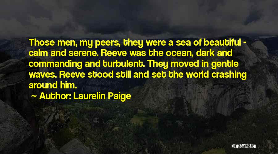 Ocean Waves Quotes By Laurelin Paige