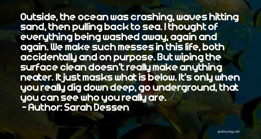 Ocean Waves Quotes By Sarah Dessen