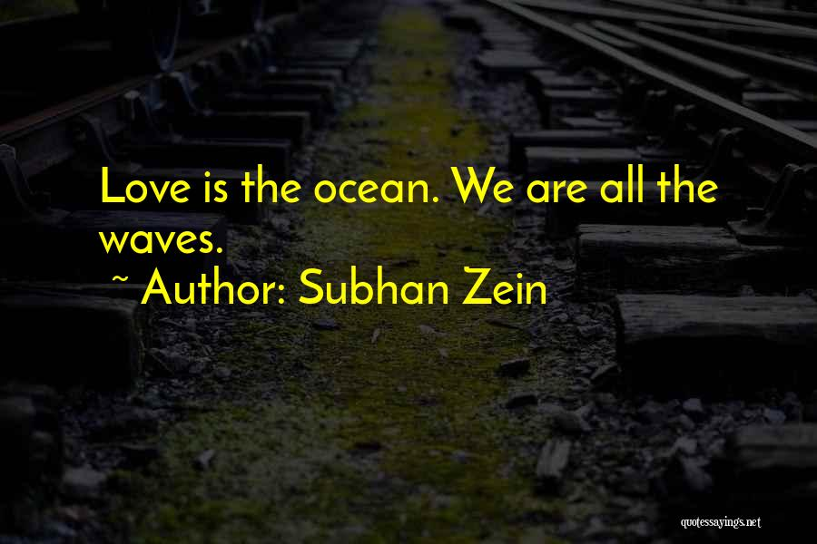 Ocean Waves Quotes By Subhan Zein