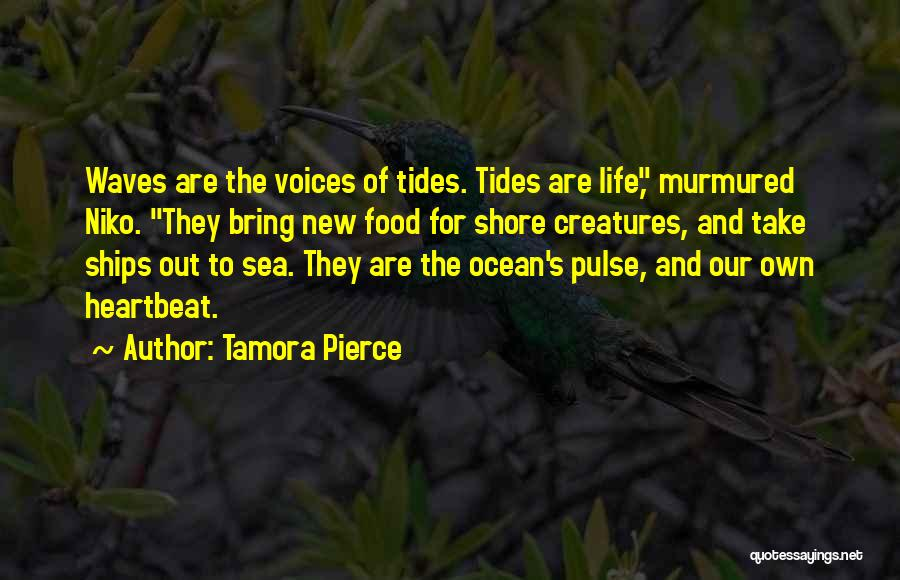 Ocean Waves Quotes By Tamora Pierce