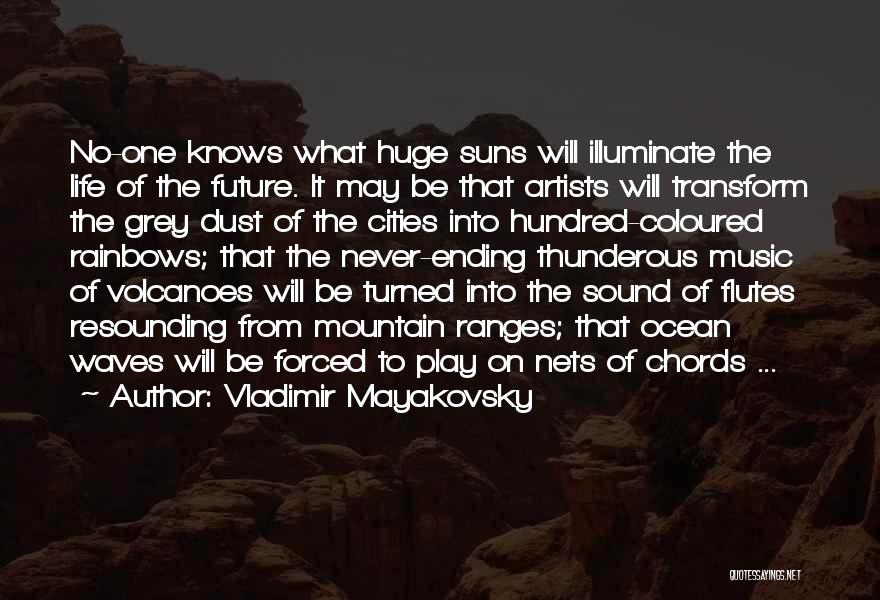 Ocean Waves Quotes By Vladimir Mayakovsky