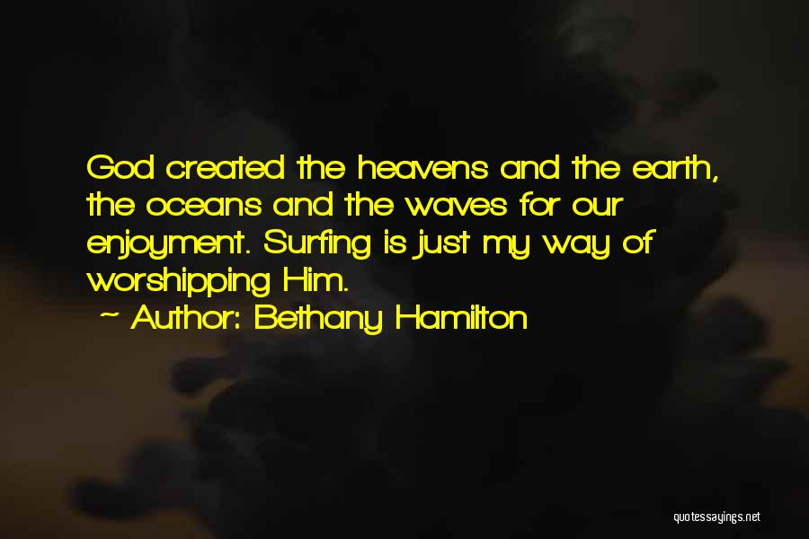 Oceans And Waves Quotes By Bethany Hamilton