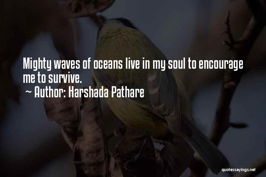 Oceans And Waves Quotes By Harshada Pathare