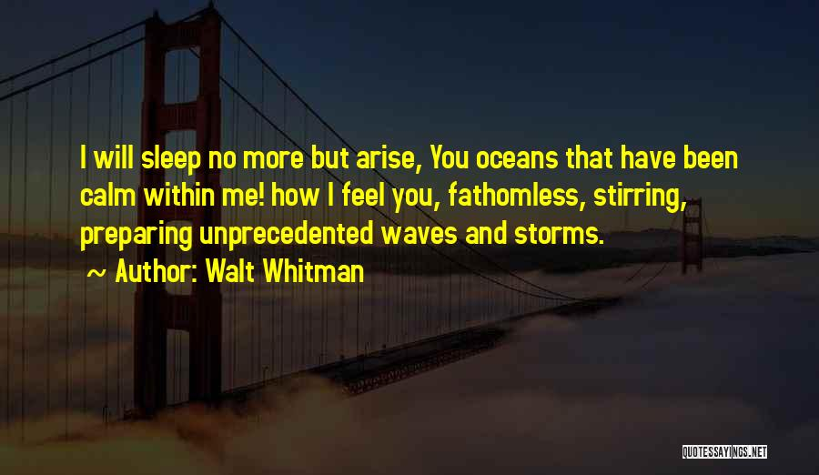 Oceans And Waves Quotes By Walt Whitman