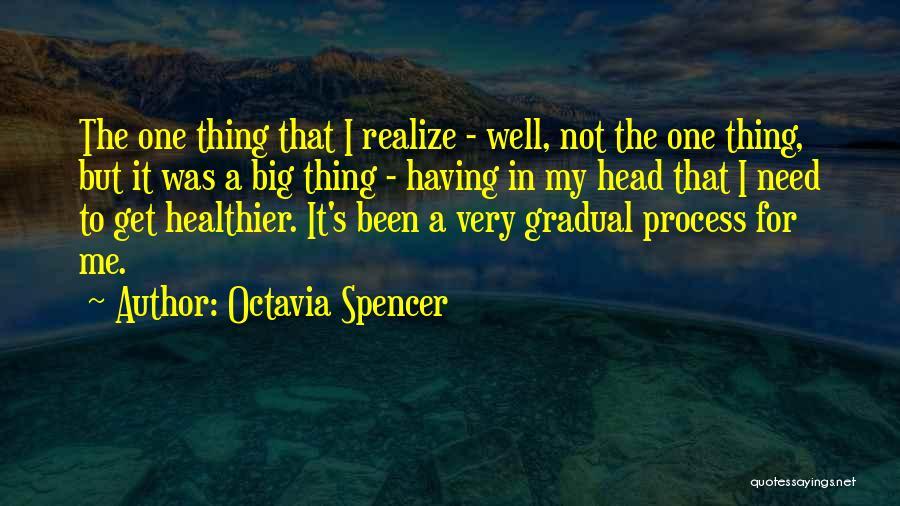 Octavia Spencer Quotes 1519338