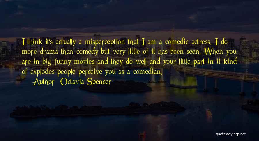 Octavia Spencer Quotes 2113860