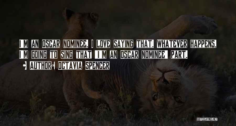 Octavia Spencer Quotes 292961
