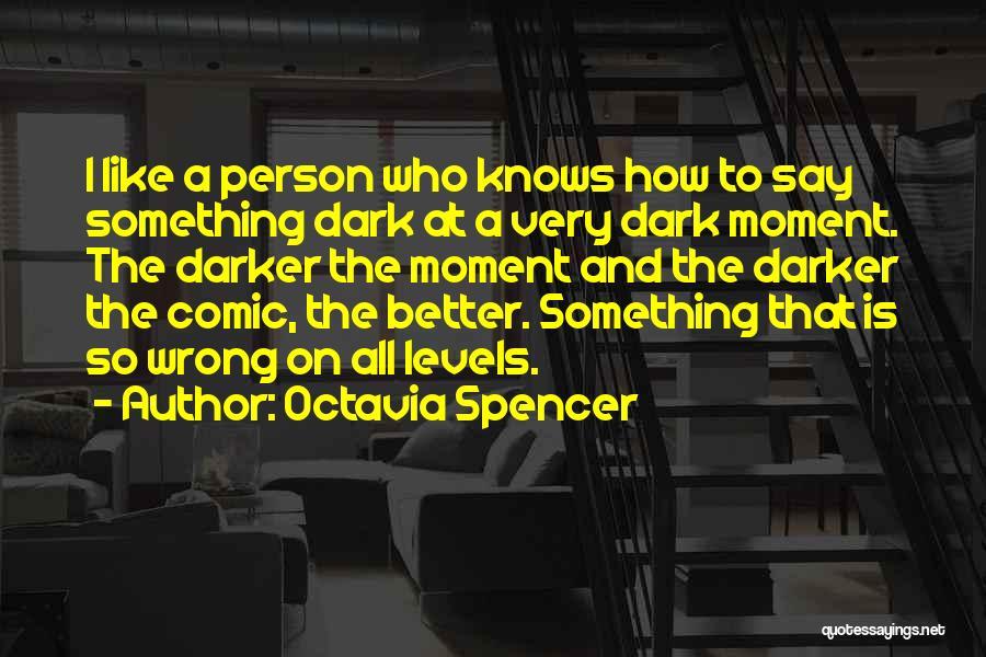 Octavia Spencer Quotes 438672