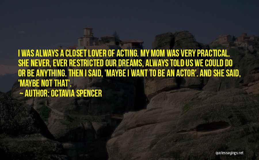 Octavia Spencer Quotes 507322