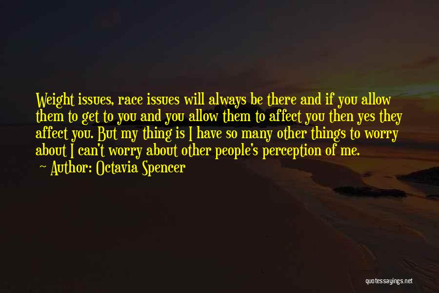 Octavia Spencer Quotes 702392