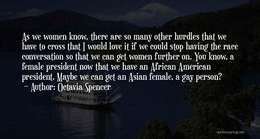 Octavia Spencer Quotes 786233