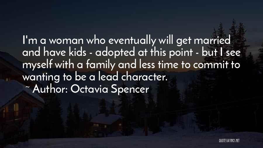 Octavia Spencer Quotes 802041