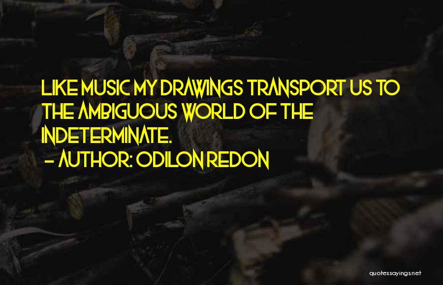 Odilon Redon Quotes 1671897