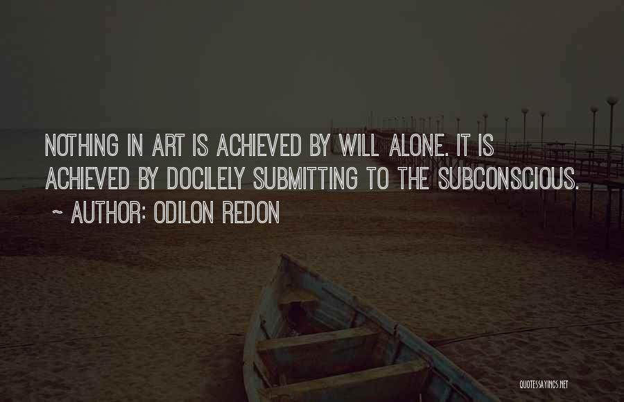 Odilon Redon Quotes 1785526