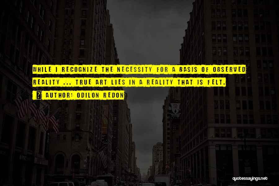 Odilon Redon Quotes 255069