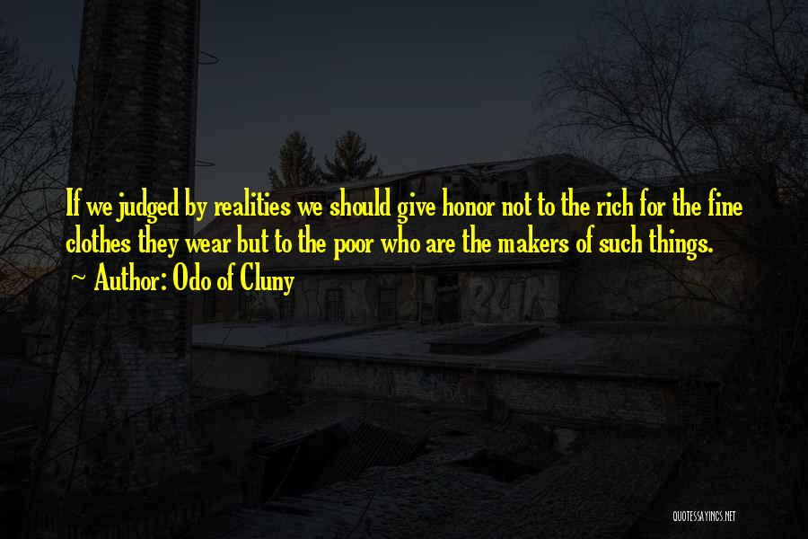 Odo Of Cluny Quotes 1332195