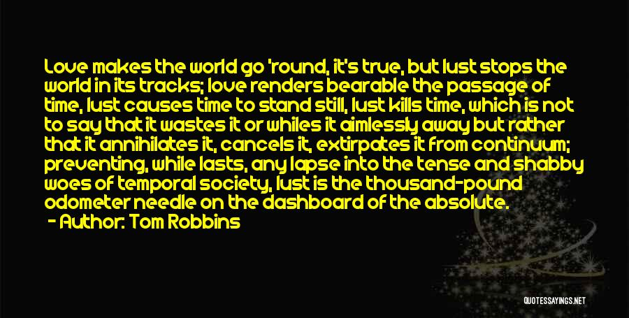 Odometer Quotes By Tom Robbins