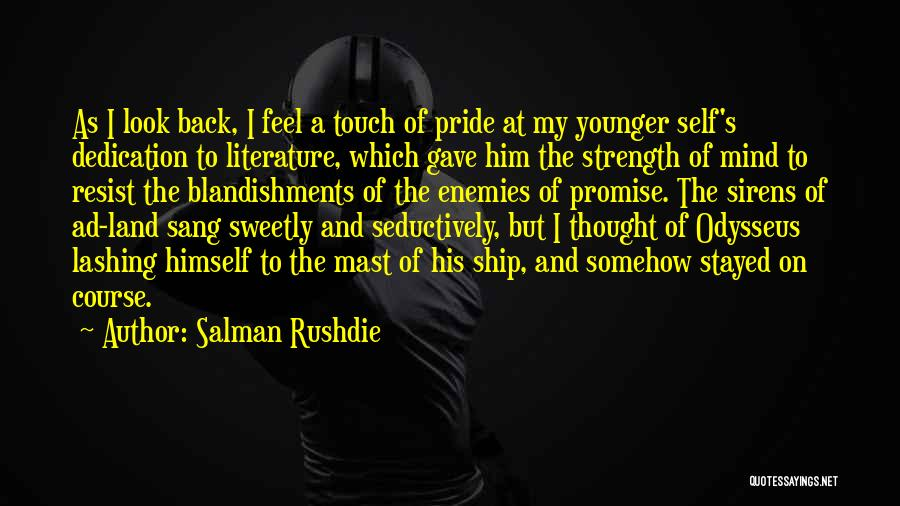 Odysseus And The Sirens Quotes By Salman Rushdie