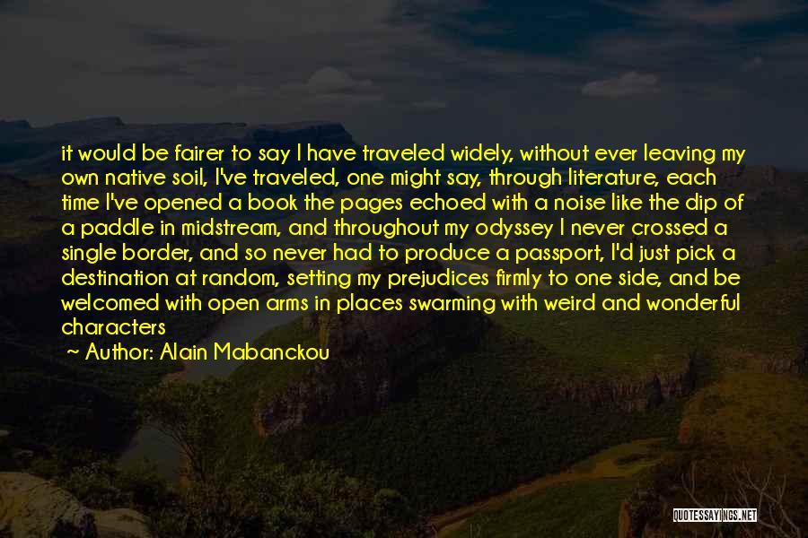 Odyssey Quotes By Alain Mabanckou