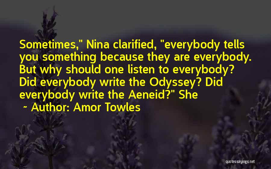 Odyssey Quotes By Amor Towles