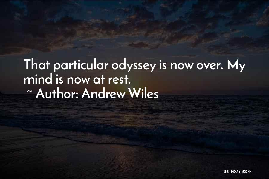 Odyssey Quotes By Andrew Wiles