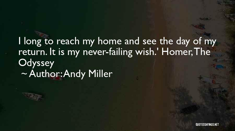 Odyssey Quotes By Andy Miller