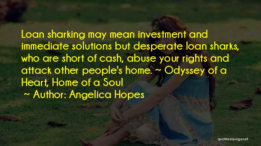 Odyssey Quotes By Angelica Hopes