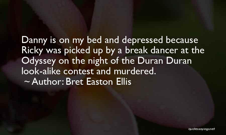 Odyssey Quotes By Bret Easton Ellis