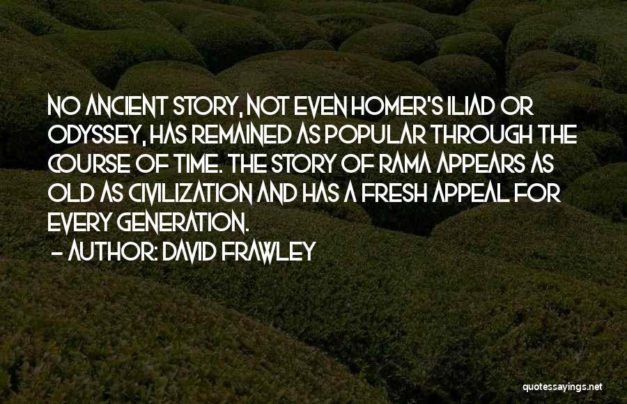 Odyssey Quotes By David Frawley