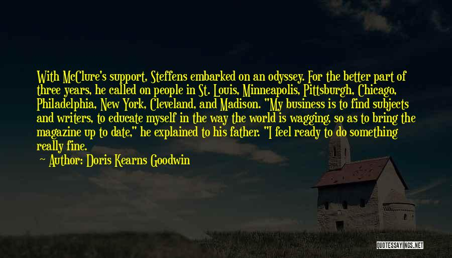 Odyssey Quotes By Doris Kearns Goodwin
