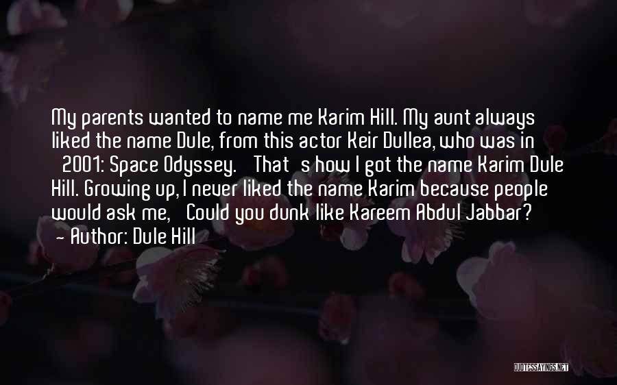 Odyssey Quotes By Dule Hill