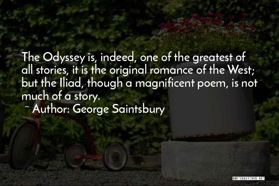 Odyssey Quotes By George Saintsbury