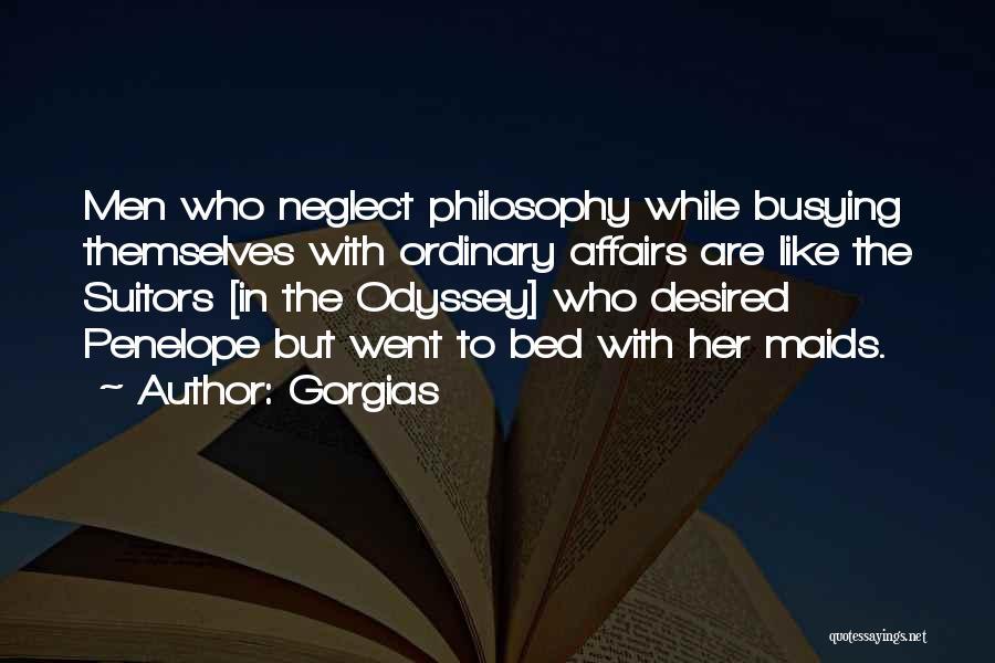 Odyssey Quotes By Gorgias