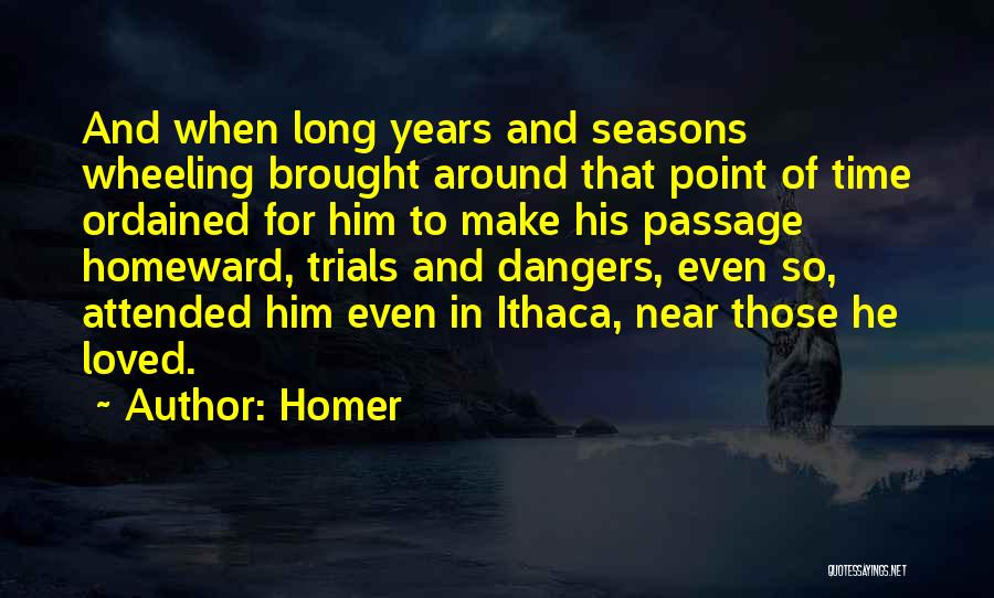 Odyssey Quotes By Homer