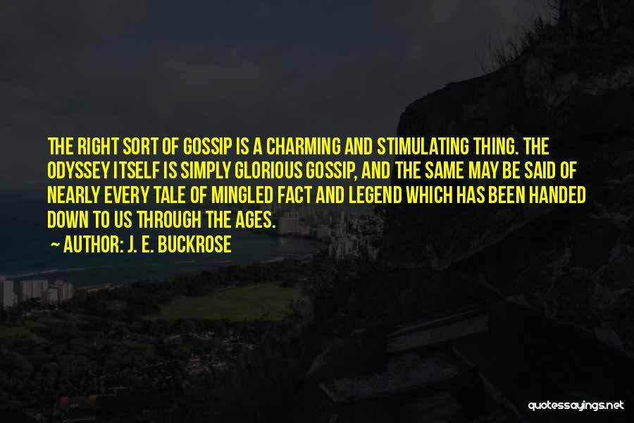 Odyssey Quotes By J. E. Buckrose