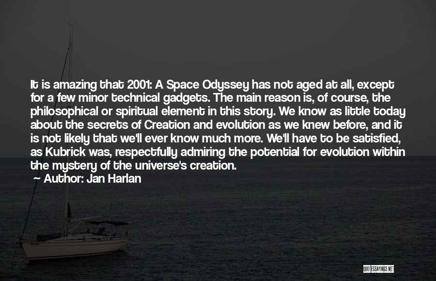 Odyssey Quotes By Jan Harlan