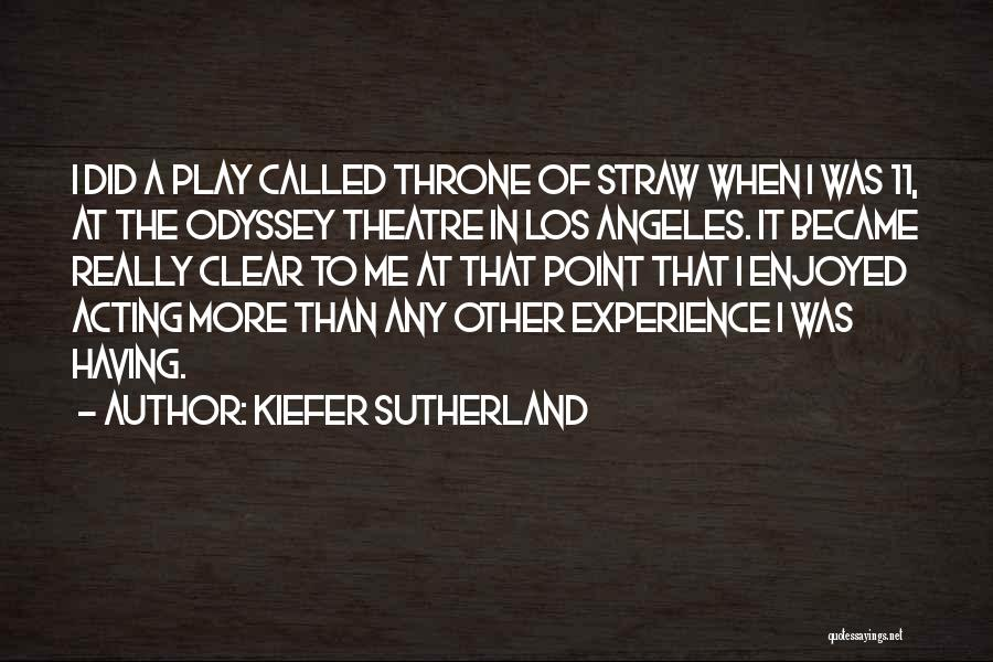 Odyssey Quotes By Kiefer Sutherland