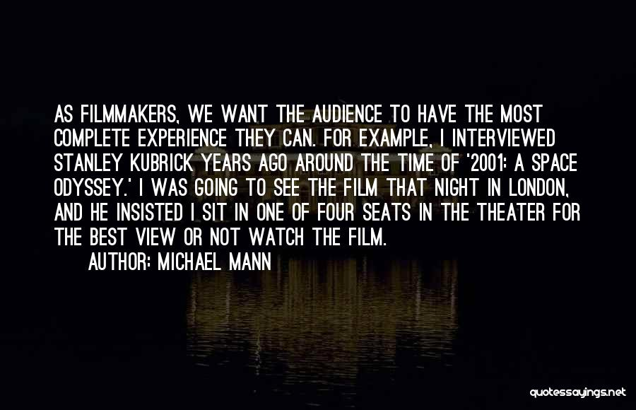 Odyssey Quotes By Michael Mann