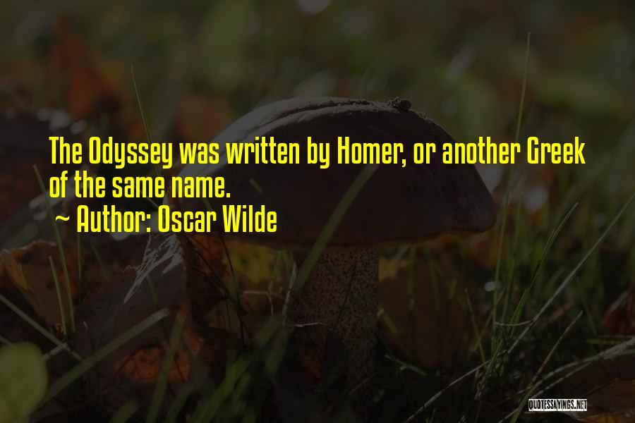 Odyssey Quotes By Oscar Wilde