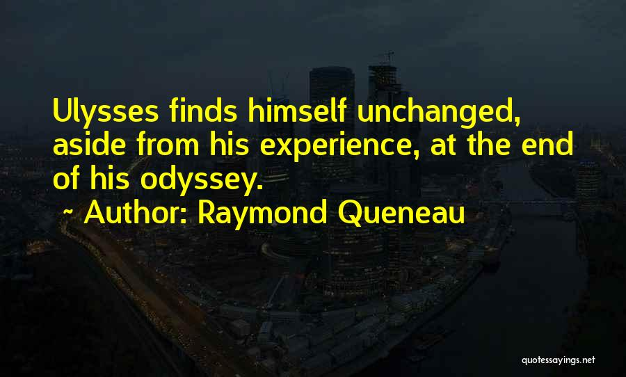 Odyssey Quotes By Raymond Queneau